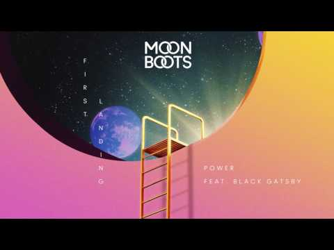 Moon Boots - Power feat. Black Gatsby