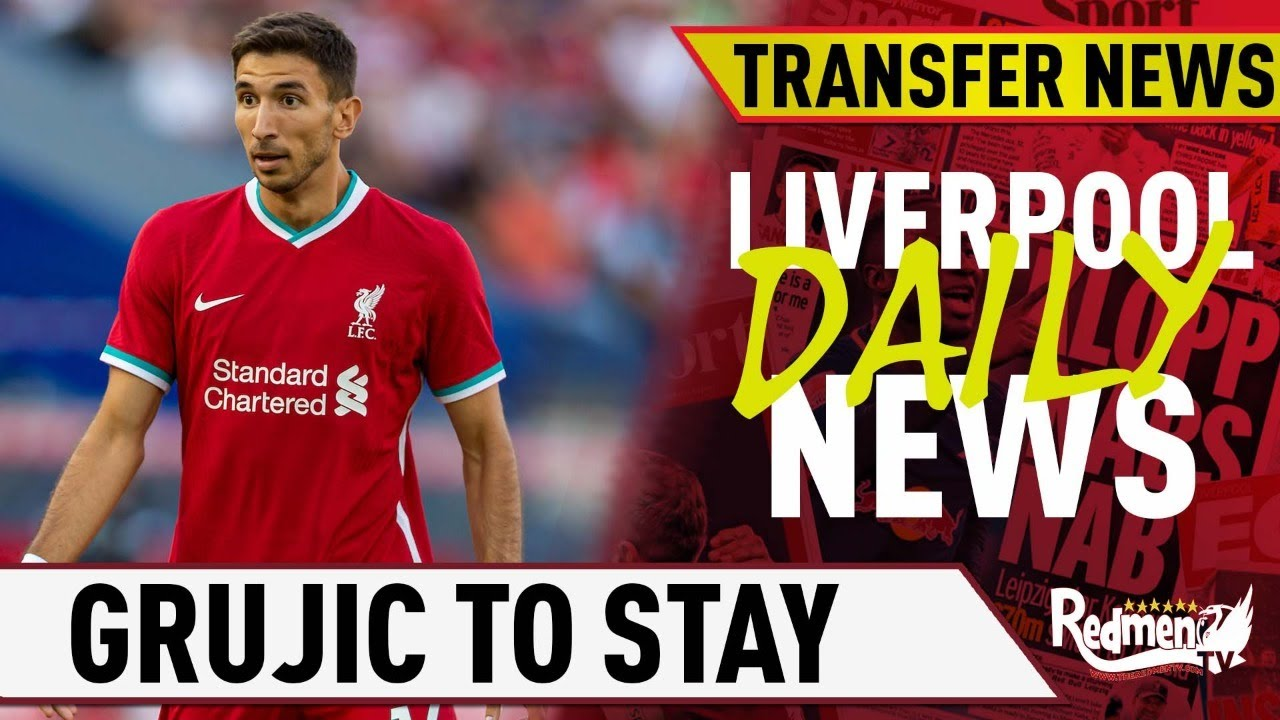 Grujic To Stay Liverpool Sign Brazilian Goalkeeper Liverpool Transfer News Live Youtube
