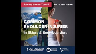 VSON Virtual Hangouts: Shoulder Injuries During Ski & Snowboard Season