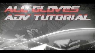 All Gloves Advanced Tutorial | ROBLOX Parkour