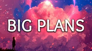 Why Don't We ‒ Big Plans (Lyrics)