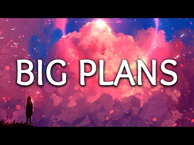 Why Don't We ‒ Big Plans (Lyrics)