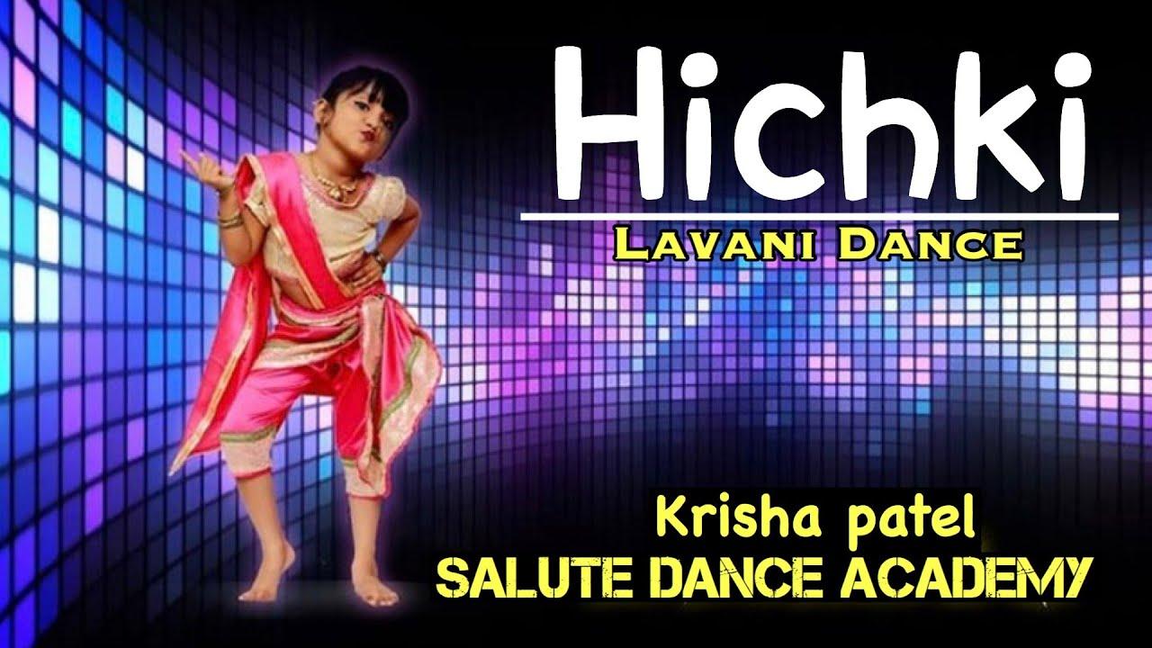 HICHKI | LAVANI DANCE | SALUTE DANCE ACADEMY | LITTLE DANCER | CHOREOGRAPHY | MAMTA, KARAN |