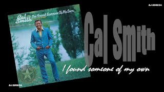 Cal Smith - I found someone of my own (1972)
