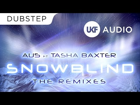 Au5 - Snowblind (Ft. Tasha Baxter) (Fractal Remix)