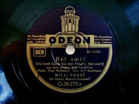 Willi Forst - Du hast Glück bei den Frau´n Bel ami - Foxtrot - Jan 1939