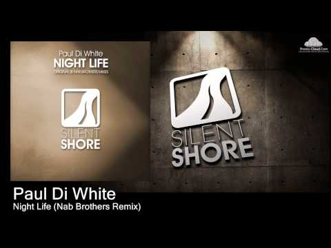 Paul Di White - Night Life (Nab Brothers Remix) Mp3