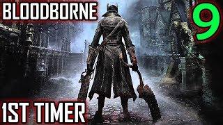 Bloodborne 1st Timer Walkthrough - Part 9 - Gatling Gun Troubles In Old Yharnam