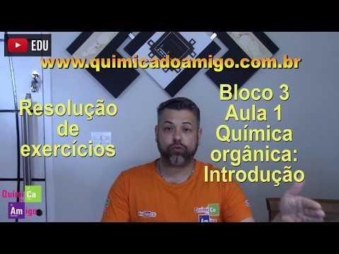 Química orgânica - Introdução - Bloco 3 - Aula 1