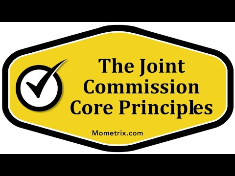The Joint Commission Core Principles
