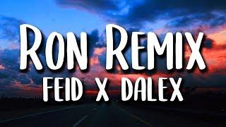 Feid, Dalex - Ron REMIX (Letra)