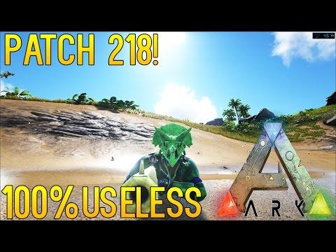 ARK: SURVIVAL EVOLVED | PATCH 218 | TRANQ DARTS 100% USELESS!