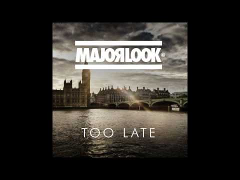 Major Look- Too Late (Bass Boosted) (HD)