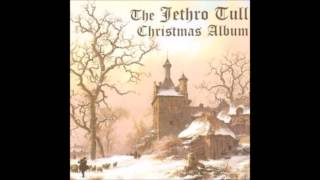 Jethro Tull   Ring Out Solstice Bells