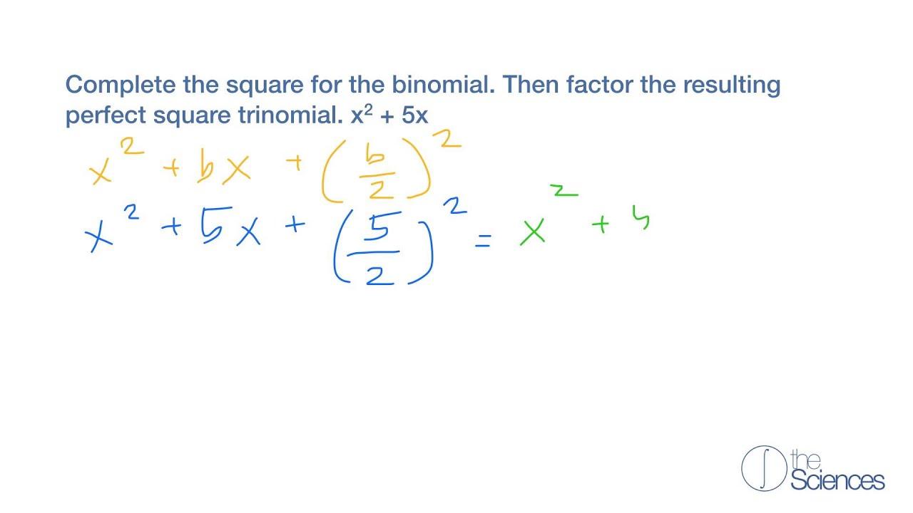 Complete The Square A Binomial #3