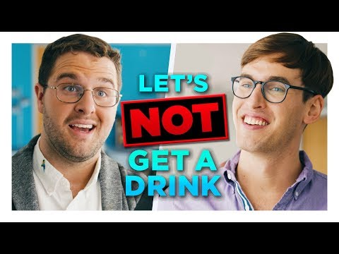 Download Youtube: Let's Not Get a Drink Sometime | Hardly Working