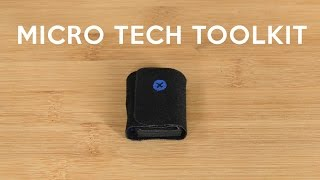 Introducing The Micro Tech Toolkit