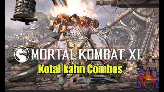 MKXL- Kotal Kahn All Variations Combos (24-130%)