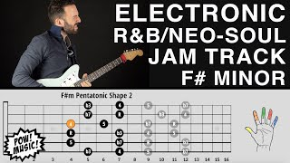 Groovy Electronic R&B / Neo-Soul Guitar Backing Track (F# Minor) - Play-Along, Jam Track, RnB