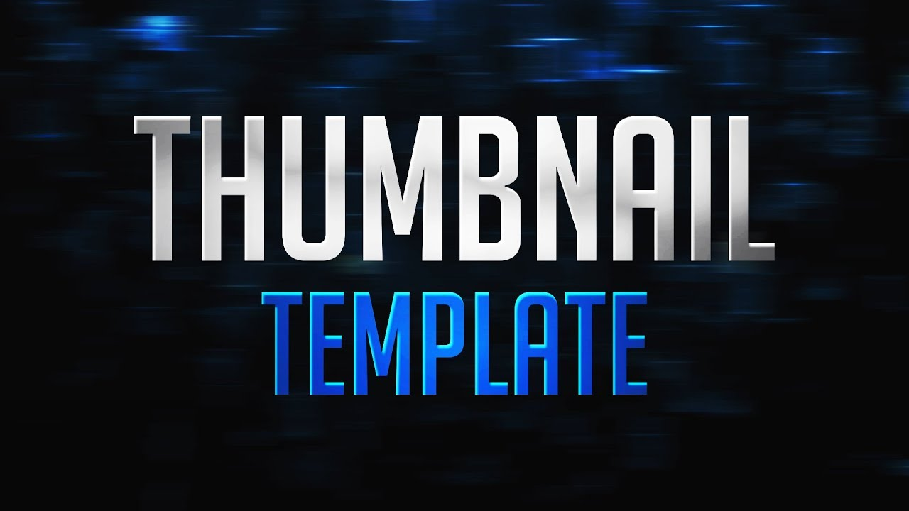 Youtube Thumbnail Template | New Free 2018 Youtube Thumbnail Template Youtube Thumbnail