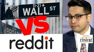 Saagar Enjeti: Wall Street Elites DESTROYED, Beaten By Redditors At Their Own RIGGED Game