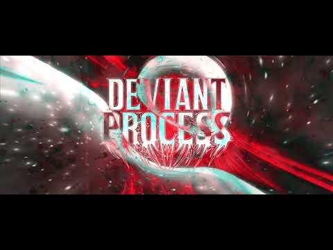 "DEVIANT PROCESS - ""Asynchronous"" (Official Song Premiere) 2021"