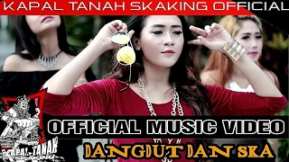KAPAL TANAH SKAKING Ft DELLA MONICA - DANGDUT DAN SKA ( OFFICIAL MUSIC VIDEO )