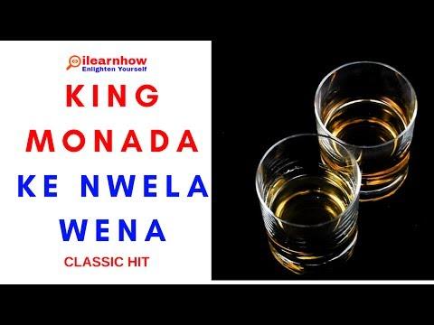 King Monada - Ke nwela wena
