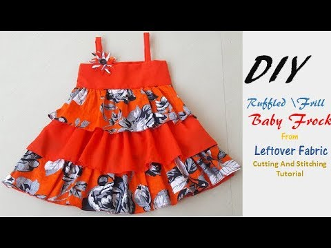 153352db5ee0 DIY Ruffled Frill Baby Frock From Leftover Fabric Cutting And ...