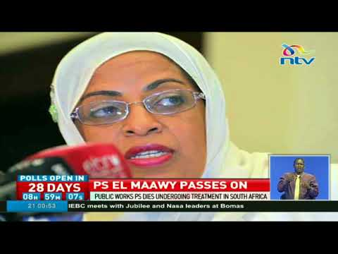 Public Works PS Mariam El Maawy dies while undergoing treatment in South Africa