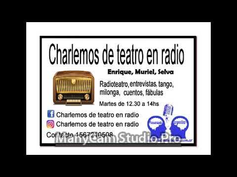 CHARLEMOS DE TEATRO EN LA RADIO EN Radio la Soberana
