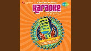Mere Dil Mein Aaj Kya Hai Karaoke