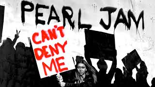 Baixar Pearl Jam *Can't Deny Me* new single 2018