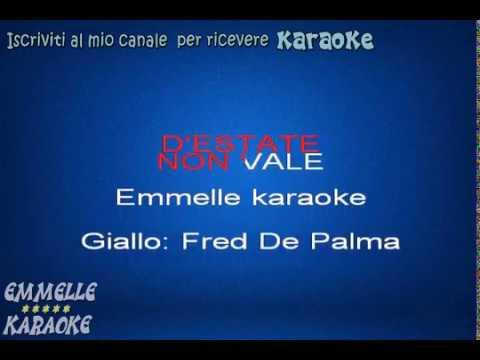 D'estate non vale karaoke  Fred de palma [EMMELLE KARAOKE]
