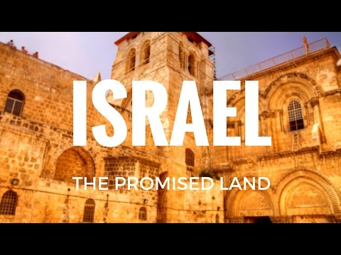 Tour - Israel: The Promised Land