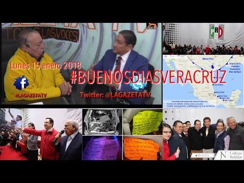 15 enero 2018 #NOTICIERO #BUENOSDIASVERACRUZ #LAGAZETATV #XALAPA #VERACRUZ #cdmx