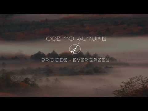 Broods - Evergreen