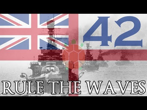 Rule the Waves | Let's Play Britain - 42 - Production Madness