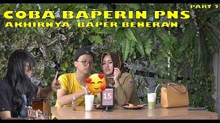 Download lagu FT. AYA IBRAHIM - BAPERIN PNS RAGU!! MALAH NYAMAN - PART 2