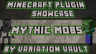 Minecraft Bukkit Plugin - Mythic Mobs - Create mob bosses and spawners