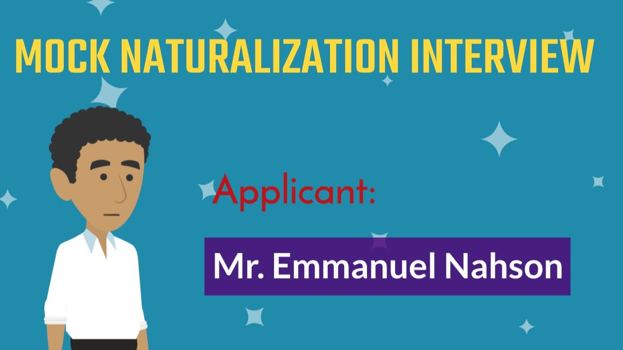Mock Naturalization Interview with Mr. Nahson