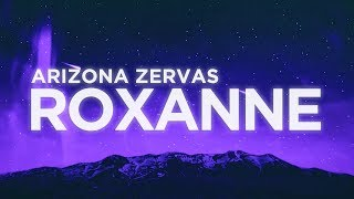 Download lagu ​​Arizona Zervas - ​​​​​​​​ROXANNE (Lyrics) | Nabis Lyrics