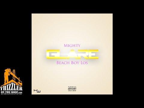 Mighty ft. Beach Boy Los - Glare (Prod by Hard Hitta) [Thizzler.com]
