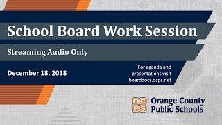 OCPS | 2018-12-18 School Board Work Session