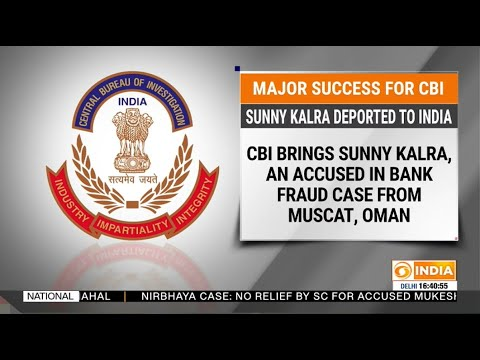 Major success for CBI: Sunny Kalra deported to India