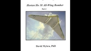 Video Horten Ho 18 All-Wing Amerika Bomber  A Luftwaffe Project Design Series Ebook Parts 1&2 download MP3, 3GP, MP4, WEBM, AVI, FLV Juni 2018