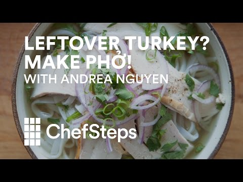 Make a Flavorful Batch of Pho With Leftover Turkey