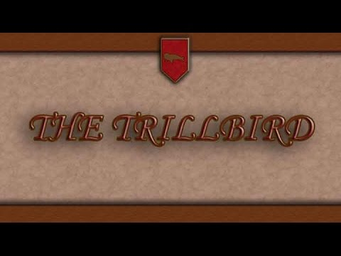 The Trillbird | Absurdly Epic Poetry