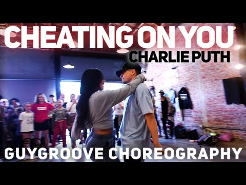 Cheating On You | @CharliePuth | @GuyGroove Choreography