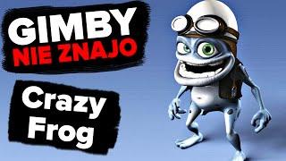 Crazy Frog | GIMBY NIE ZNAJO #29